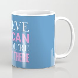Breast Cancer Awareness Inspirational Quote Coffee Mug