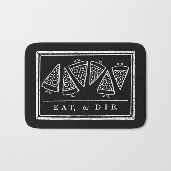 Eat, or Die (black) Bath Mat