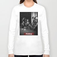 friday Long Sleeve T-shirts featuring Friday by T-Hype (julianajace)