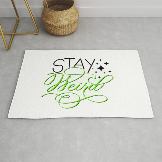 Stay Weird by gsallicat