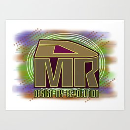 Design My Revolution Art Print