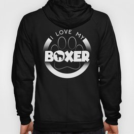 Boxer Dog Design I Love My Boxer Circle Paw Chunky Font Logo Hoody