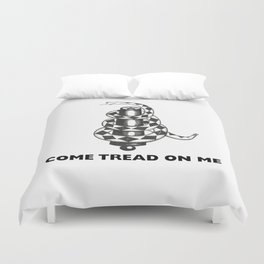 COME TREAD ON ME Duvet Cover