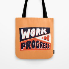 Work in Progress Tote Bag