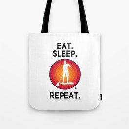 Eat. Sleep. SUP. Repeat. T Shirt Stand Up Paddling TShirt SUPs Shirt Vintage Gift Idea  Tote Bag