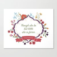 though she be but little Canvas Prints featuring Though she be but little... by Girl Friday Paper