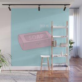 Drop Me, I Dare You #kawaii #soap Wall Mural