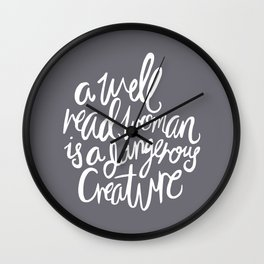 Well Read Woman - Nerd Girl Feminist Quote - White Grey Wall Clock