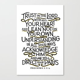"""Proverbs 3:5-6 """"Trust In The Lord"""" Canvas Print"""