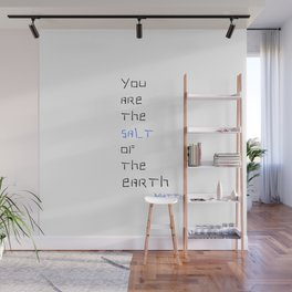 You are the salt of the earth Matthew 5 Wall Mural