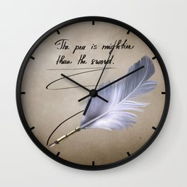 The pen is mightier than the sword Wall Clock