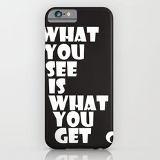 What You See iPhone 6s Slim Case