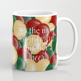It's The Most Wonderful Time For A Beer Coffee Mug