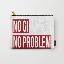 Jiu Jitsu, No Gi No Problem Carry-All Pouch