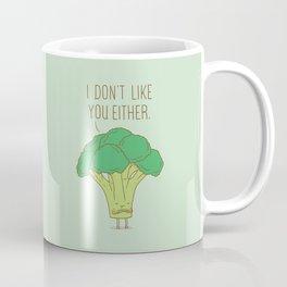 Broccoli don't like you either Coffee Mug