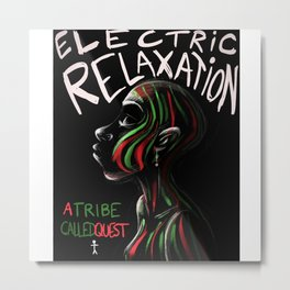 ELECTRIC RELAXATION - ATCQ Metal Print