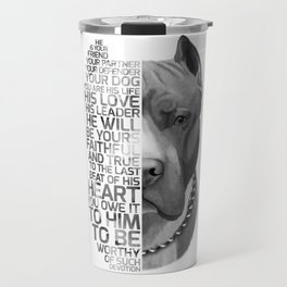 Pit Bull Print, Pit Bull Quote, Pit Bull Gift, Text Dog Portrait, Dog Art, Dog Quotes Print, Text Do Travel Mug