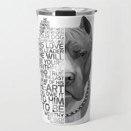 Pit Bull Print, Pit Bull Quote, Pit Bull Gift, Text Dog Portrait, Dog Art, Dog Quotes Print, Text Do Travel Mug