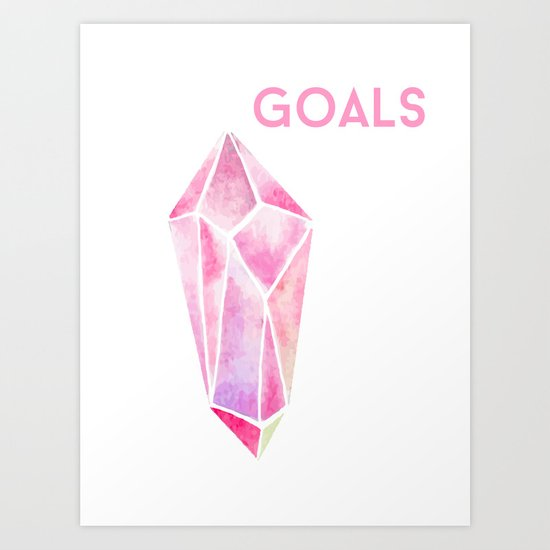 GOALS Watercolor Pink Crystal Minimalist Boss Lady Inspirational Typography Motivational Art Print