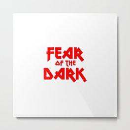 Fear of the dark, heavy metal fans Metal Print