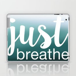 Just Breathe Laptop & iPad Skin