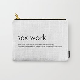 Sex Work Definition Carry-All Pouch