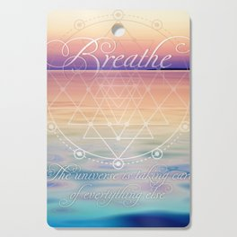 Breathe - Reminder Affirmation Mindful Quote Cutting Board