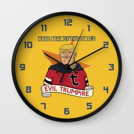 Rage Against The Donald Wall Clock