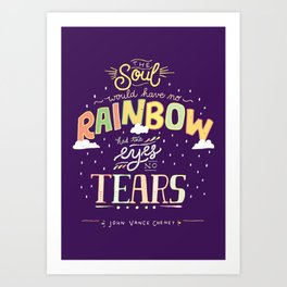 Rainbow and Tears Art Print