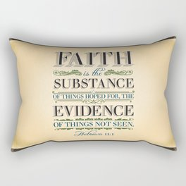 The Substance of Things Hoped for . . . Rectangular Pillow