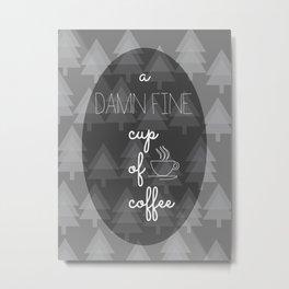 Twin Peaks Damn Fine Cup of Coffee Agent Cooper Metal Print