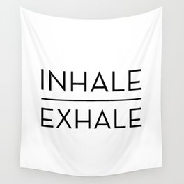 Inhale Exhale Breathe Quote Wall Tapestry