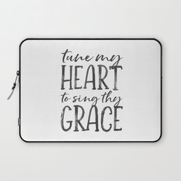 Tune my heart to sing thy grace Laptop Sleeve