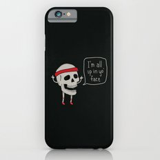 Skull in your Face Slim Case iPhone 6s