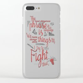 Grace Hopper quote, I always try to Fight That, Color version, inspiration, motivation, sentence Clear iPhone Case