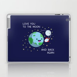 Love You to the Moon and Back Again Laptop & iPad Skin