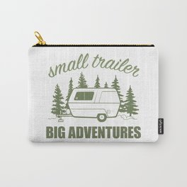 Small Trailer Big Adventures Carry-All Pouch