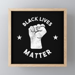 Black Lives Matter Fist - BLM Equality Framed Mini Art Print