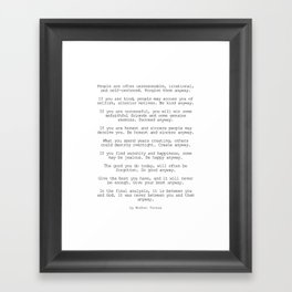 Do It Anyway by Mother Teresa #minimalism #inspirational Framed Art Print