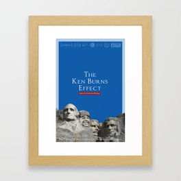 The Ken Burns Effect Framed Art Print
