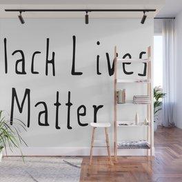 #Black Lives Matter Wall Mural
