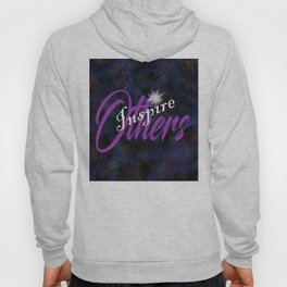 Inspire Others Hoody
