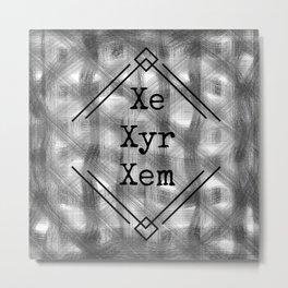 Xe/Xyr/Xem Pronouns B&W Metal Print