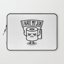 I hate my job -  Toiletpaper Laptop Sleeve
