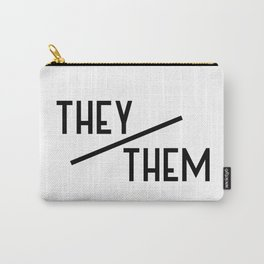 They/Them Black Text Carry-All Pouch
