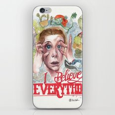 I BELIEVE IN EVERYTHING iPhone & iPod Skin