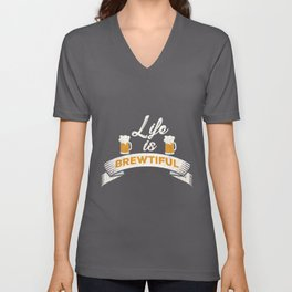 Brewtiful Life   Beer Brewing Homebrewing Brewer Unisex V-Neck