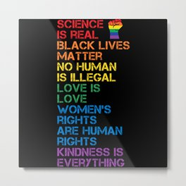 Science Is Real Black Lives Matter LGBT BLM Fist Metal Print