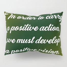 Positive Action Pillow Sham