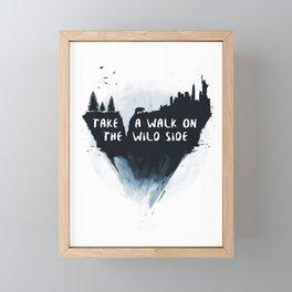 Walk on the wild side Framed Mini Art Print